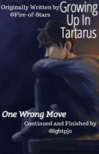 Growing Up In Tartarus: One Wrong Move by lgbtpjo