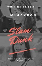 Minayeon || Slam Dunk by mixx_edd