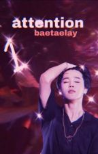Attention ||BOOK 1|| Park Jimin by BaeTaeLay