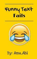 Funny Text Fails  by Anu_Abi