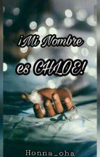 ¡Mi Nombre es CHLOE! #CandyAwards by Honna_oha