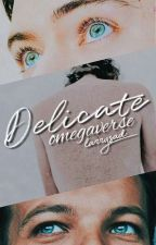 delicate || Omegaverse by -larrysad