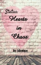 Status: Hearts in Chaos by julxnique
