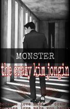 Monster  :The crazy kim jongin  by lykim12