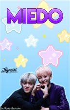 Miedo • JeongCheol | One shot by Nana-Bxnxnx