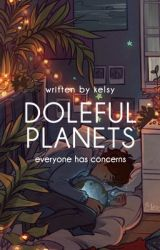Doleful Planets | ✓ by misskelsy