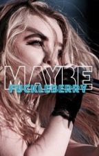 maybe ❊ m.h - l.f by fuckleberry