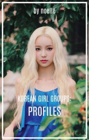 Korean Girl Groups Members Profiles Bestie Wattpad When dating something try to use the korean format please (yymmdd). wattpad