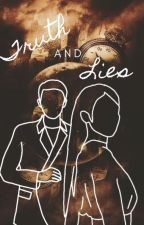 Truth & Lies (Completed) by msBLINK