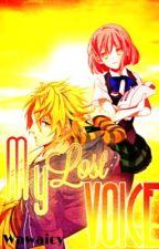 My Lost Voice [Uta Pri FF] by wawaicy