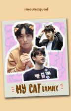 My Cat Family/JJP [Ongoing] by imoutezquad