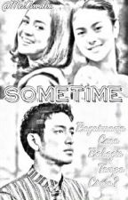 SOMETIME by awallia01_d