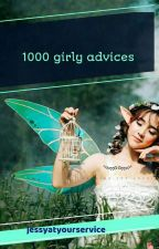 1000 girly advices  by jessyatyourservice