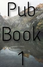 Pub Book 1 [OUVERT - RESTE 45 PLACES] by -Roze-