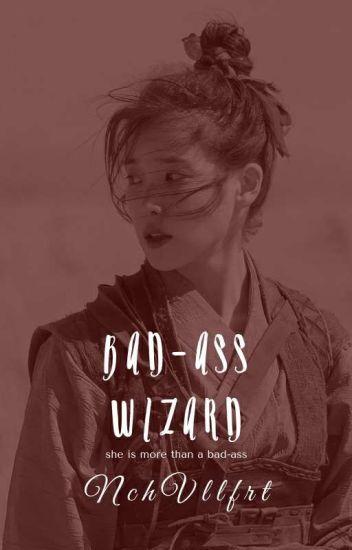 Badass Wizard