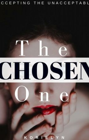 The Chosen One by korielyn