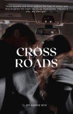 Crossroads by AudenNyxOctavious