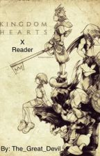 Kingdom Hearts X Reader  by The_Great_Devil_