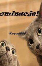 Nominacje !💜 by Kawai666_