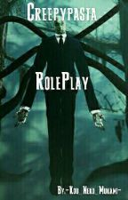 Creepypasta Roleplay by -Camy_chan-