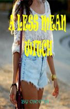 A LESS MEAN WITCH by ojeeta