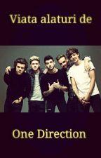 Viata alaturi de One Direction  by AlexandraNHLZL_SN