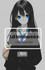 Ball interdimension(GoM x reader)  by -_Mayu