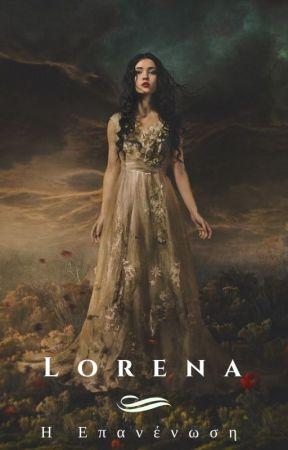 Λορένα: Η Επανένωση  by ChristinaG97