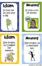 idiom of the day by optimistgirl