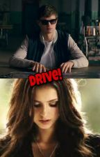Drive- Baby Driver - (COMPLETED) by TheDevilishAngelxo