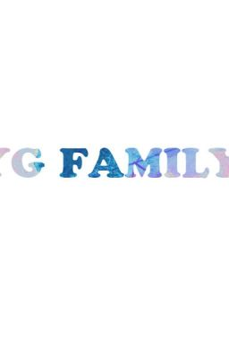 Đọc truyện YG Family