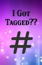 I Got Tagged?? by Krayzee_Tree