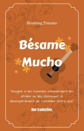 [TRADUCTION] Bésame Mucho by Blushing_Tomato