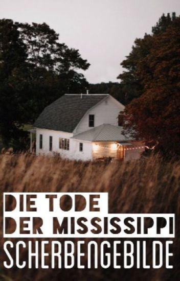 Die Tode der Mississippi
