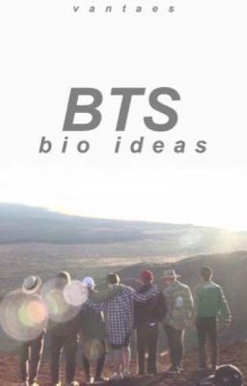 bts - bio ideas - ˗ˏˋ gia ˎˊ˗ - Wattpad