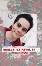 Dballs İle Hayal Et ✨ by KingdomOfDylan