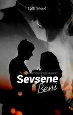 Sevsene Beni  by eylulsseries