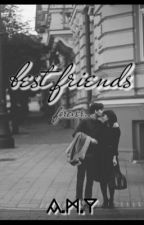 Best friends (Under Editing) by aksthetic