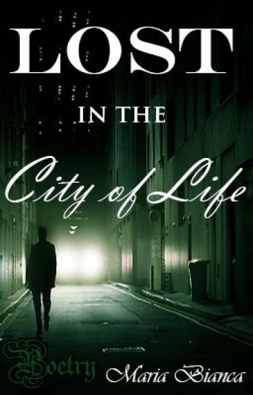 Lost in the City of Life by EternalRise