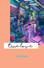 TRUE LOVE   taekook by browneyss