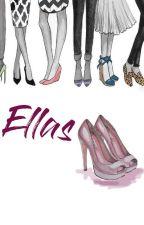 Ellas. by RocketSweet