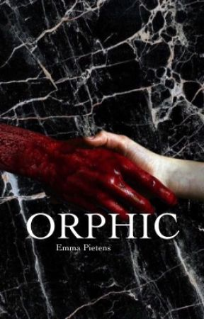 ORPHIC; by emmacpietens