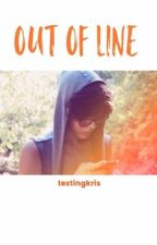 Out of Line [Kristian Kostov] by TextingKris
