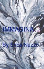 Immagina by EricaNuzzo2