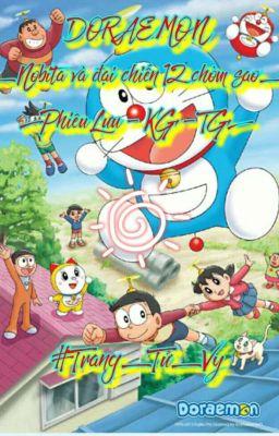 Doraemon_Nobita và đại chiến 12 chòm sao [Fanfiction - Phiêu Lưu] #Trang_Tử_Vy#