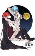 (long fic) Karma x Nagisa: Anh là Vampire? Tôi ko sợ by Akoka_Rize