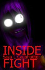 INSIDE FIGHT [ FNAF FR] (Vincent (purple guy) X Mike Schmidt ) by slh2004