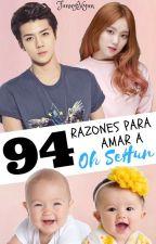 94 Razones para amar a Oh SeHun | Solett 🌸| by FannyHyun