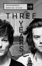 3 Years [Larry-AU] Six Months - Part II by Headlong90