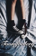 Toomfoolery by nunizzy